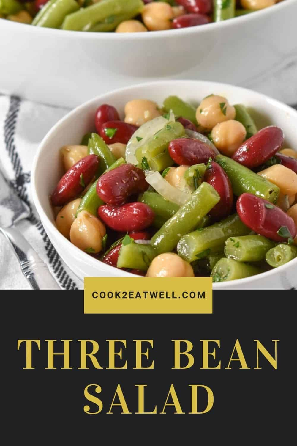 This Three Bean Salad Recipe Is Simple Affordable And Delicious Green Beans Red Kidney Beans And Garba In 2020 Bean Salad Recipes Bean Soup Recipes Three Bean Salad