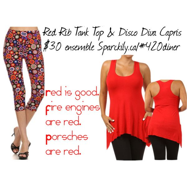 RE-PIN if you love Red. #Red #Rib #Tank #Top and #Disco #Diva #Capris. $15 each.  http://sparckily.ca/#420diner