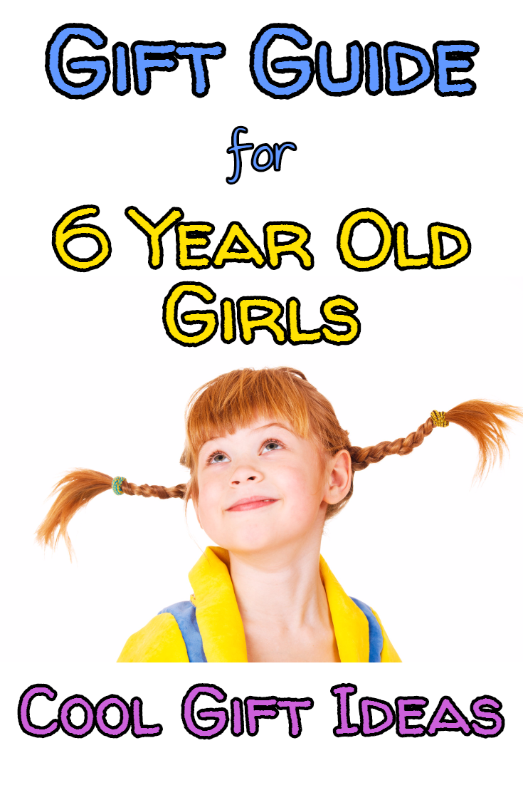 50+ Awesome Christmas Presents For 6 Year Old Girls You