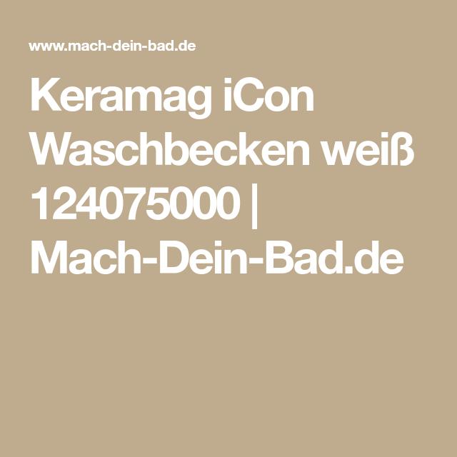 Keramag Icon Waschtisch B75xt485cm 1 Hahnloch Mit überlauf Weiß