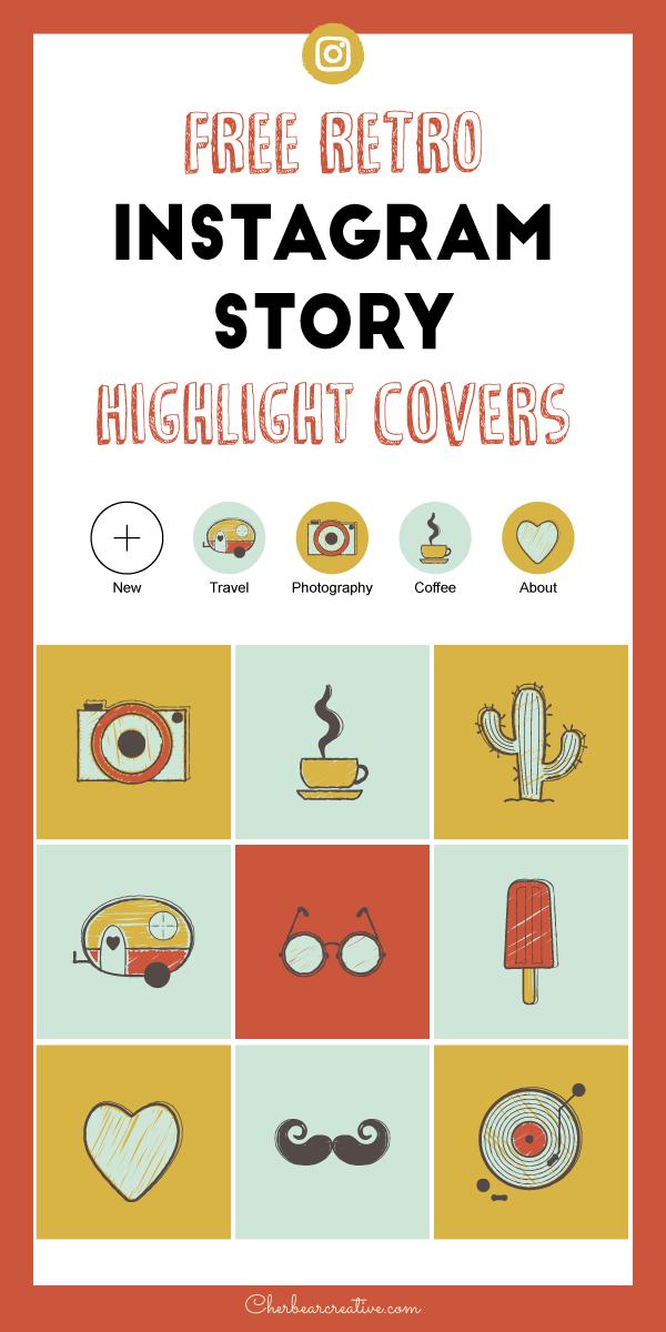 13 Free Retro Instagram Highlight Covers Cherbear Creative Instagram Story Template Instagram Graphics Instagram Story