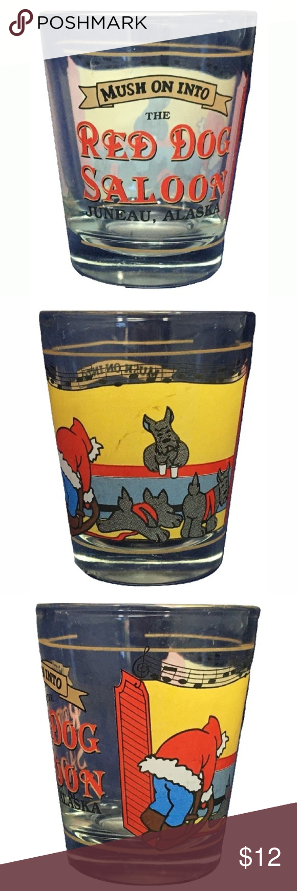 Shot Glass Red Dog Saloon Mush on Into Juneau Shot Glass