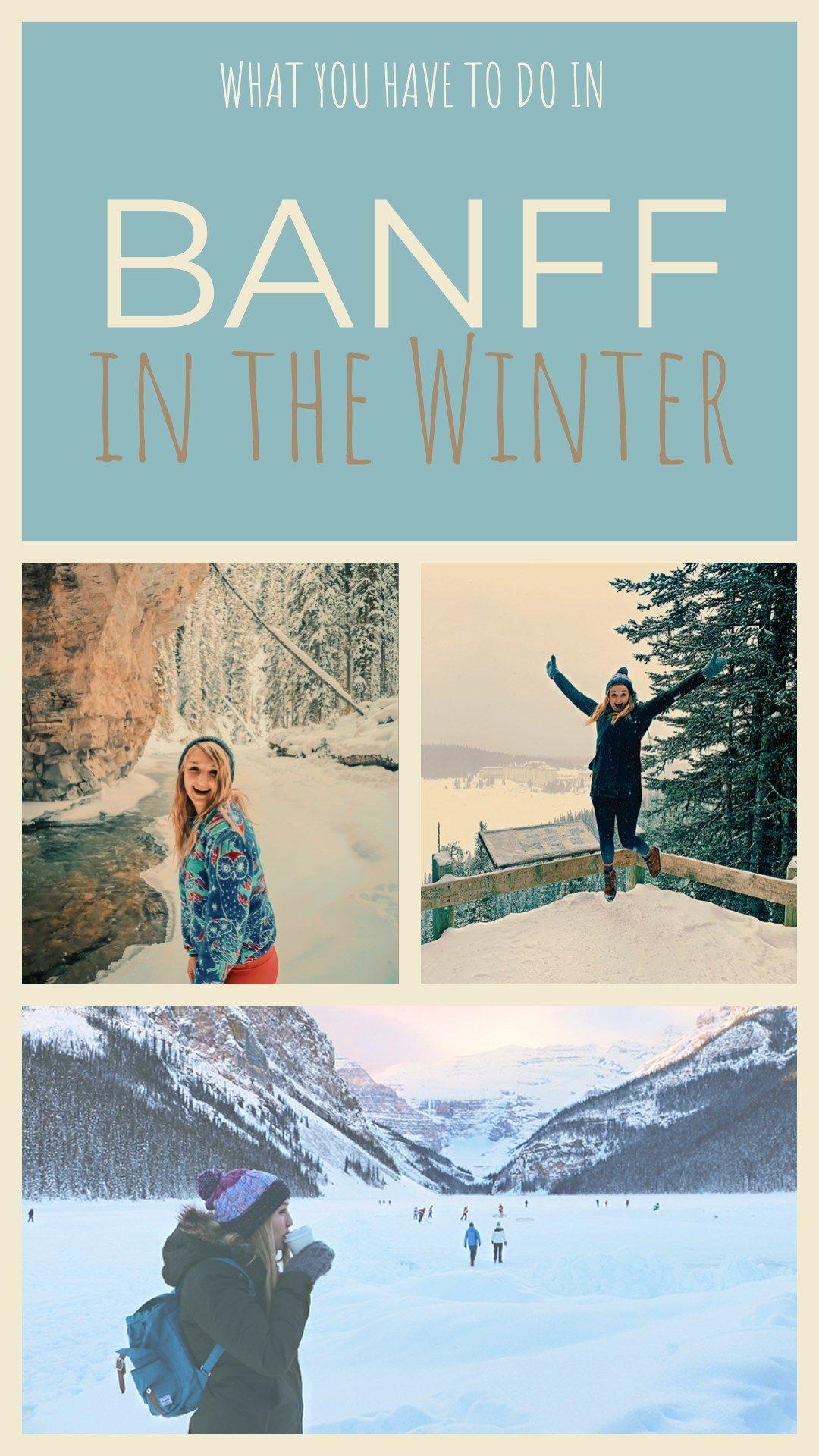 Banff In The Winter Winter Adventure Bucket List Items Banff Activities Banff Lake Louise Ski Resort