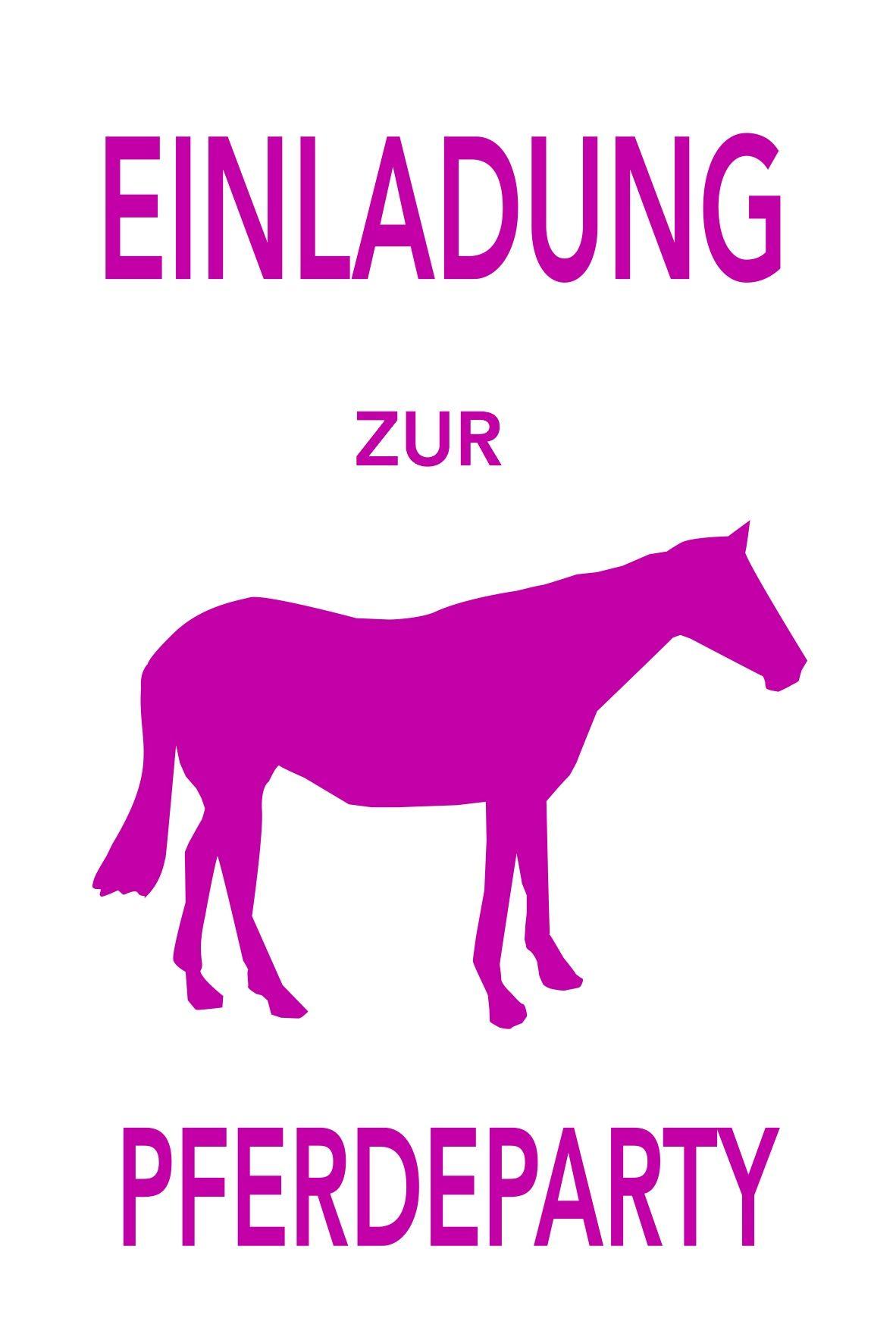 Einladung Vorlage Zu Party Geburtstag Essen: Einladung Zum Pferdegeburtstag! Kostenlos Drucken Auf