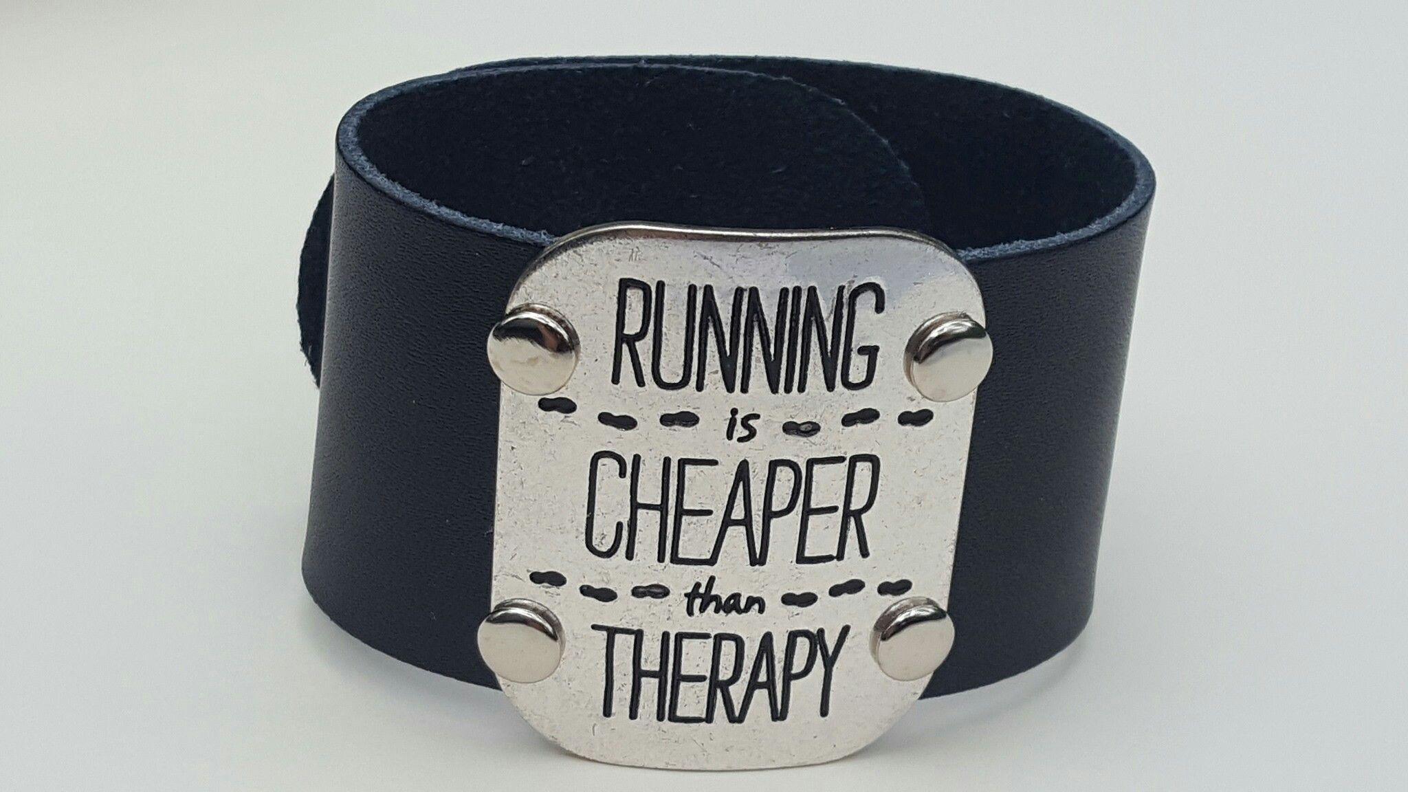 Running Is Cheaper Than Therapy Hand Riveted Leather Cuff Bracelet