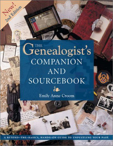 The Genealogist's Companion and Sourcebook (Genealogist's Companion & Sourcebook) by Emily Croom http://smile.amazon.com/dp/1558706518/ref=cm_sw_r_pi_dp_Et5Vvb1BX3WHX