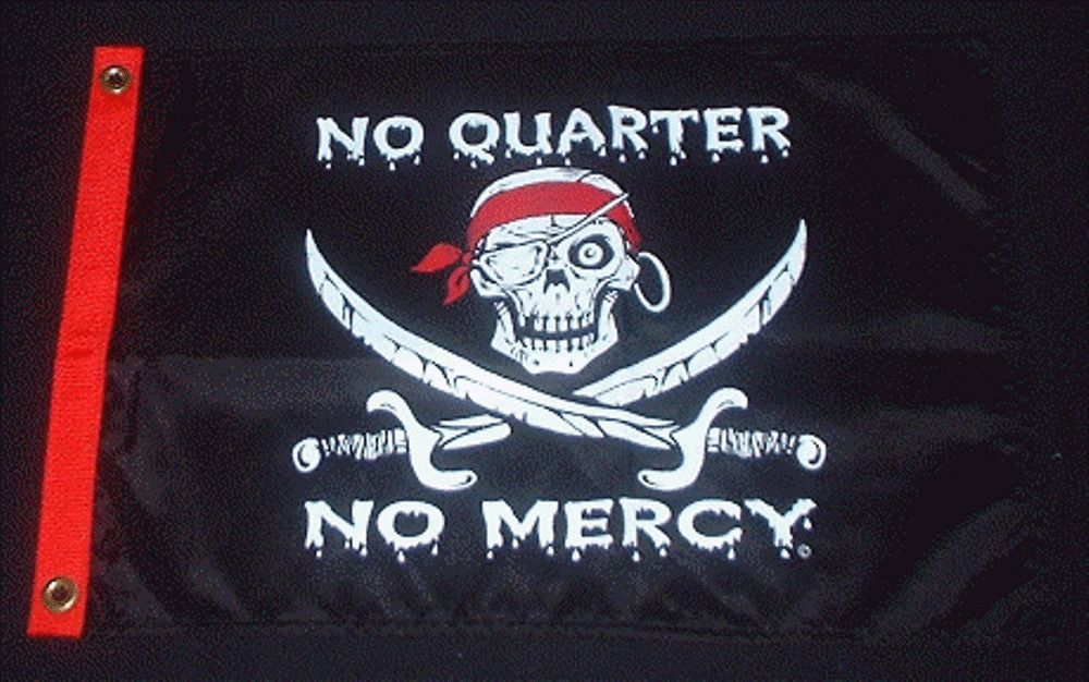 No Quarter No Mercy Boat Flag 12x18 Pirate New Flappinflags Boat Flags No Quarter Absecon