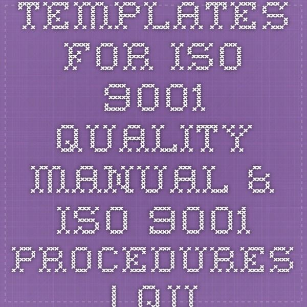Templates For Iso 9001 Quality Manual Iso 9001 Procedures