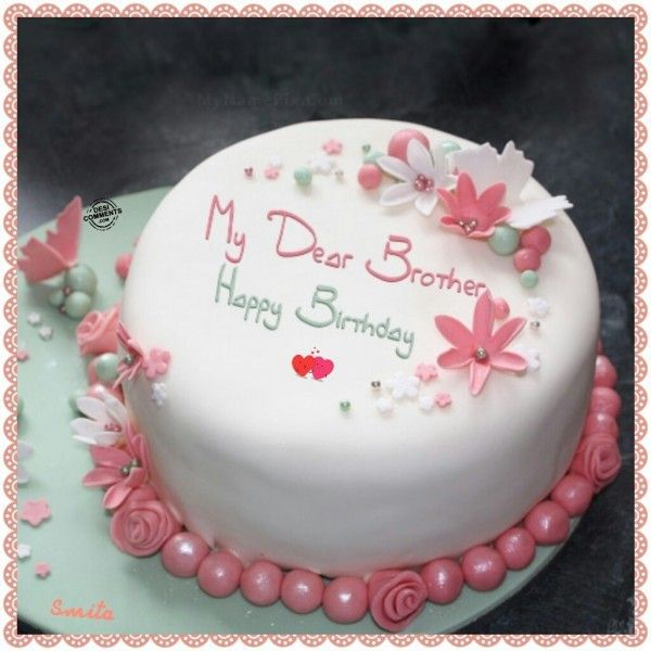 My Dear Brother Happy Birthday Cake Graphic Cumpleaos Feliz