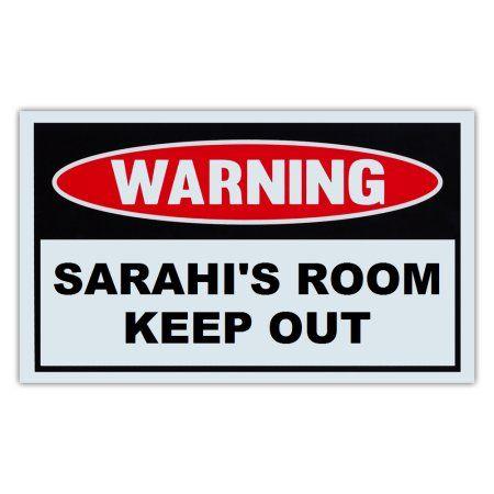 Novelty Warning Sign Sarahi\u0027s Room Keep Out - For Boys, Girls, Kids