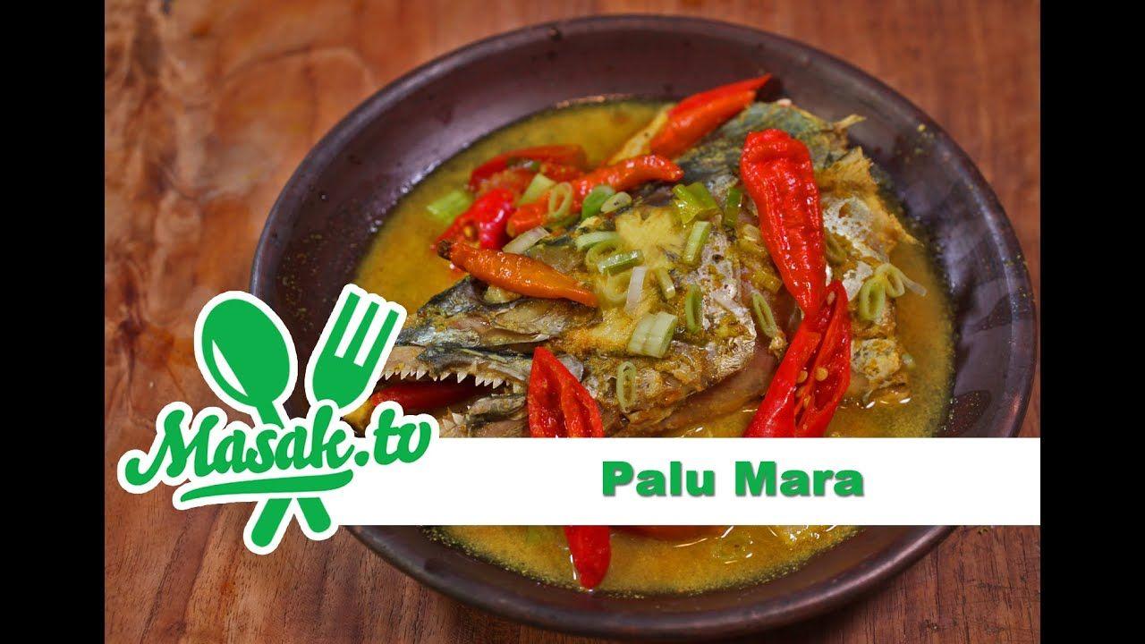 Palu Mara Resep 160 Youtube Makanan Resep Masakan Asia Resep