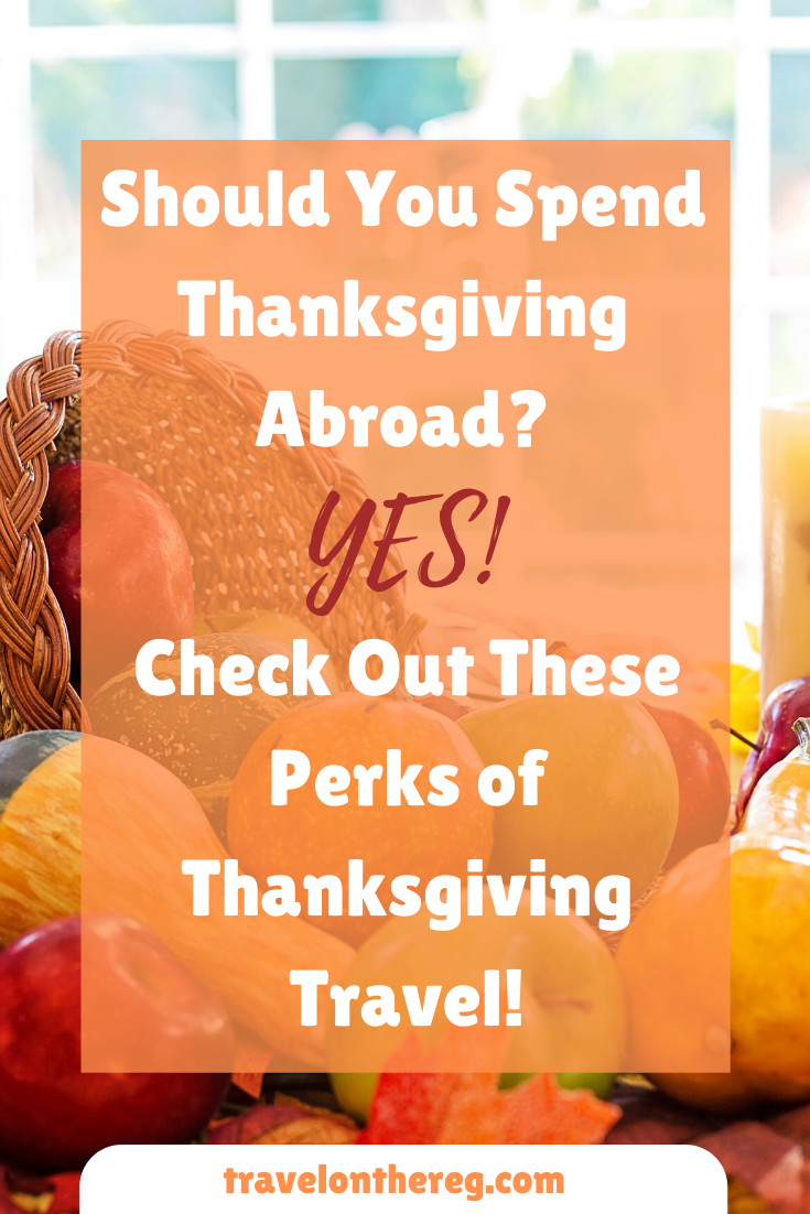 Check Out These Perks Of Thanksgiving Travel In 2020 Vacation Deals Thanksgiving Travel Thanksgiving Vacation