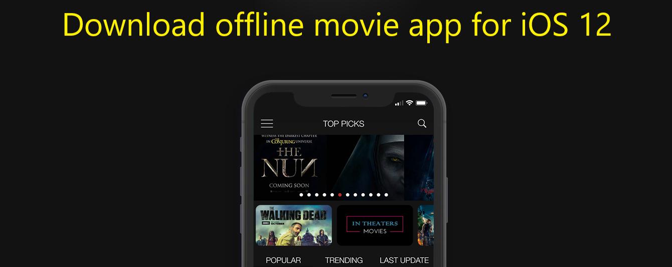 Get this best offline movie app for iOS 12 (Watch Offline