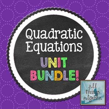 Quadratic Equations (Algebra 1 Curriculum - Unit 8)   My TpT