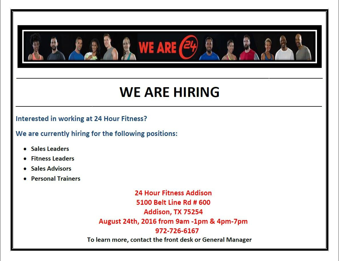 24 Hour Fitness Is Hosting A Hiring Event In Addison Tx Check It Out Fitness Jobs 24 Hour Fitness Fitness