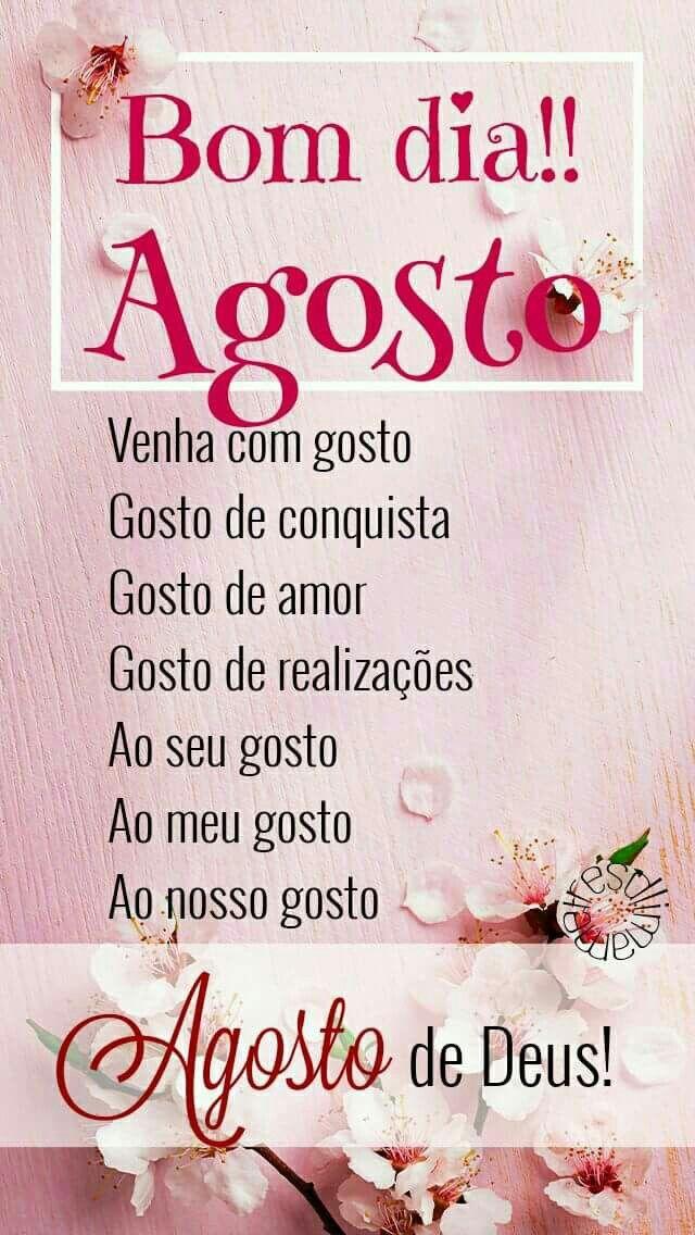 A Gosto De Deus Frases Bonitas Hello August Frases E Happy Week