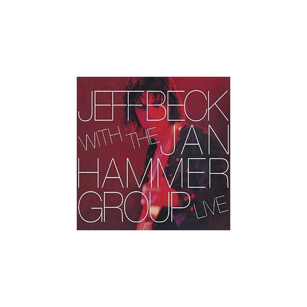Jeff Beck - Jeff Beck with the Jan Hammer Group Live (CD)