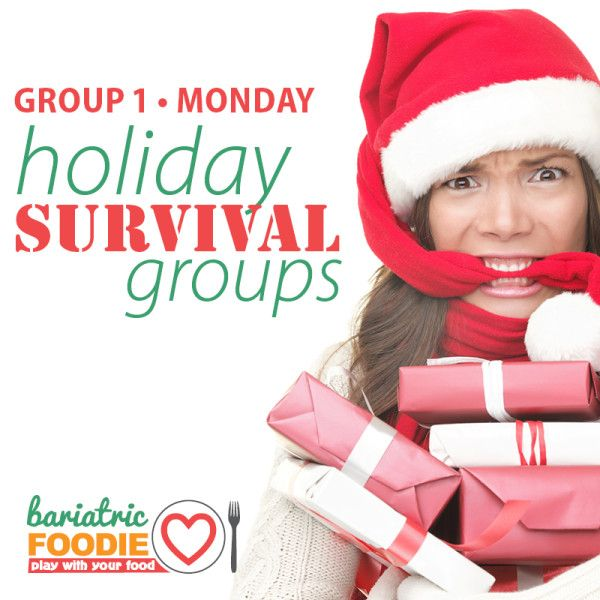 Join A Bariatric Foodie Holiday Survival Group And Get A