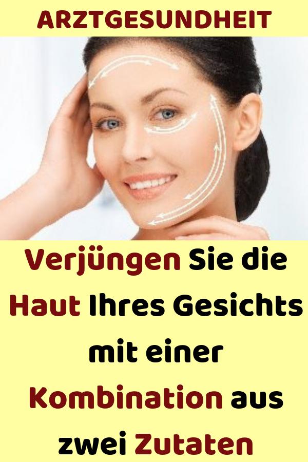 Verjüngen Sie die Haut Ihres Gesichts mit einer Kombination aus zwei Zutaten #ernährung #gesund #gesundleben #liebe #gesundheit #skintreatments