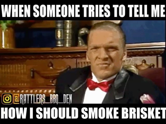I Know What I M Doing A Rattlers Bbq Den Repost Txbbqmemes