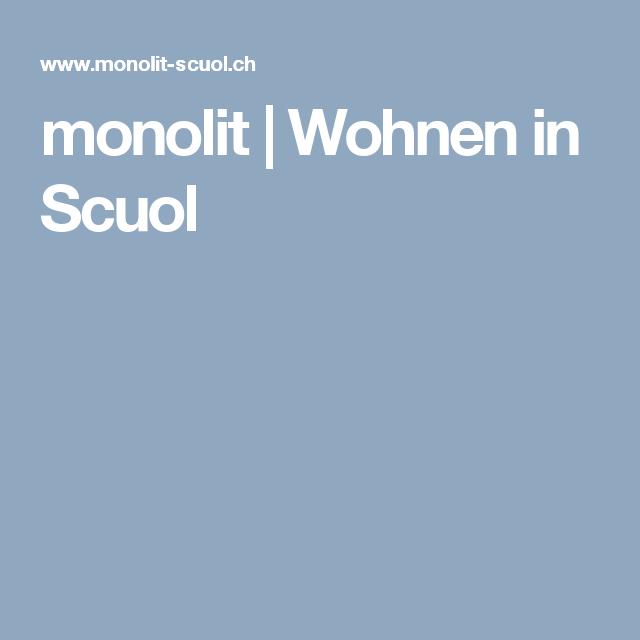 monolit | Wohnen in Scuol