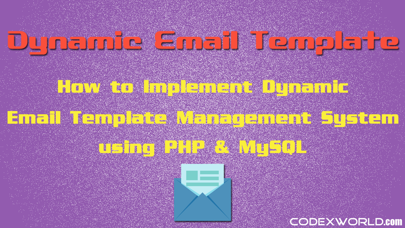 Creating Dynamic Email Template In Php Php Pinterest Php