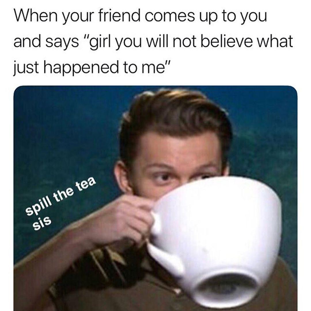 Sips Tea Tea Funny Tea Meme Funny Memes