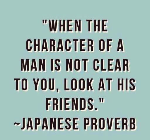 Tell me who your friends are and I'll tell you who you are... | Character quotes, Words quotes, Quotable quotes