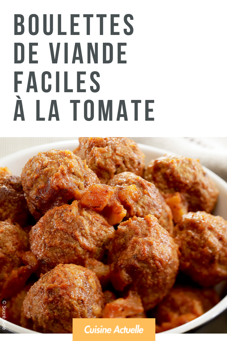 Boulettes de viande faciles à la tomate