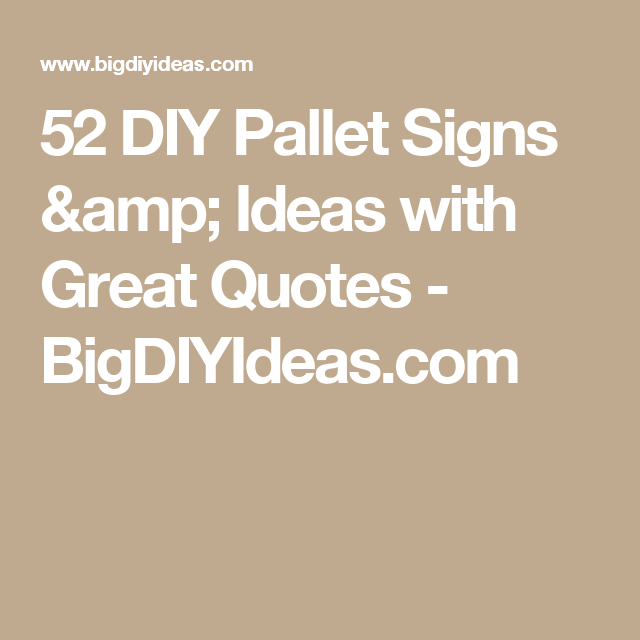 52 DIY Pallet Signs & Ideas with Great Quotes | Pallet ...