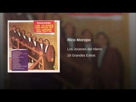 """""""Rico Moropo""""  - JOVENES DEL HIERRO"""