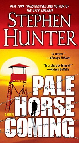 Jun 2 Kindle Us Ebook Daily Deal Pale Horse Coming Earl Swagger Book 2 By Stephen Hunter Mystery Thriller S Pale Horse Best Books To Read Bargain Books