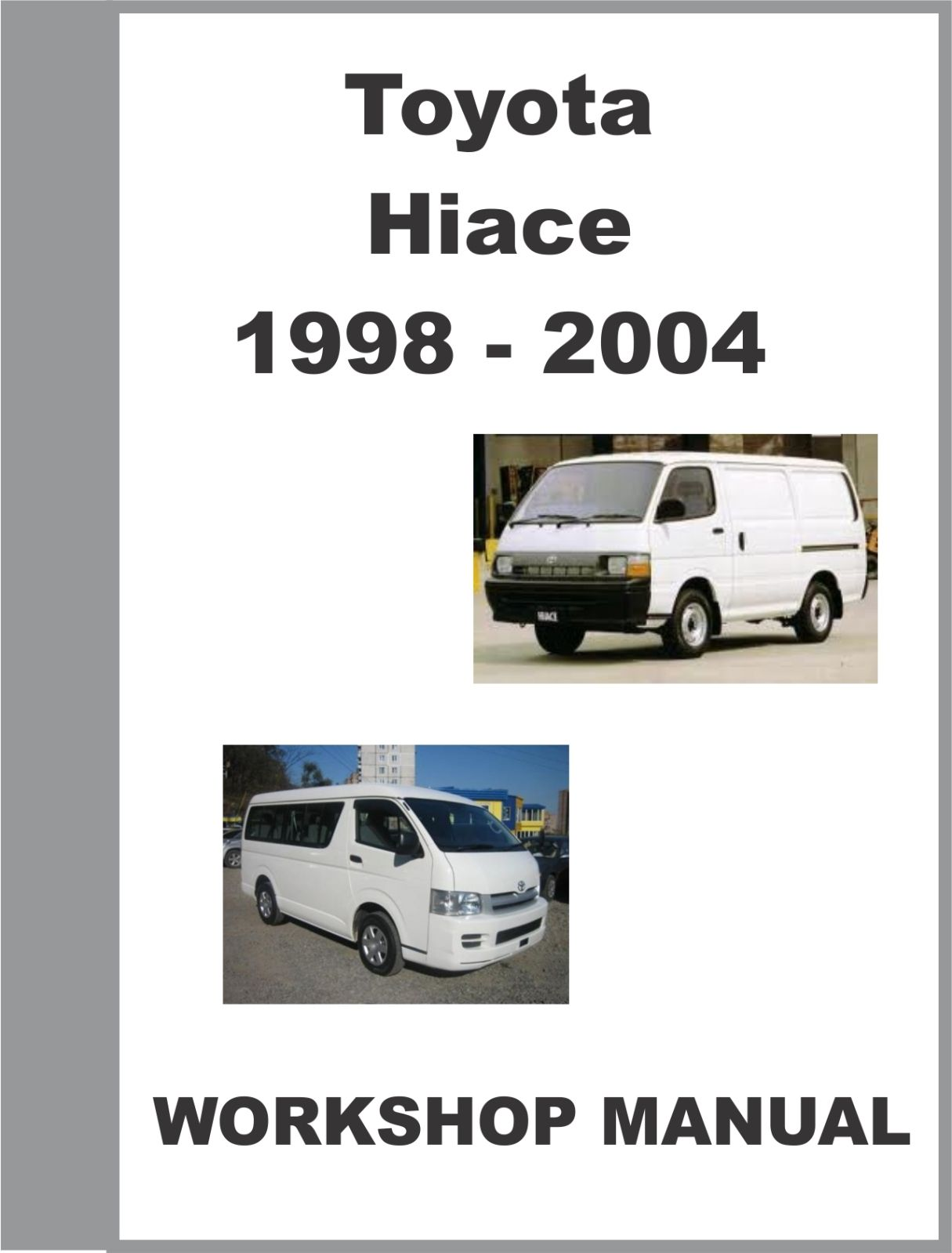 1999 toyota hiace workshop manual 1 toyota hiace pinterest rh pinterest com toyota hiace workshop manual pdf toyota hiace repair manual