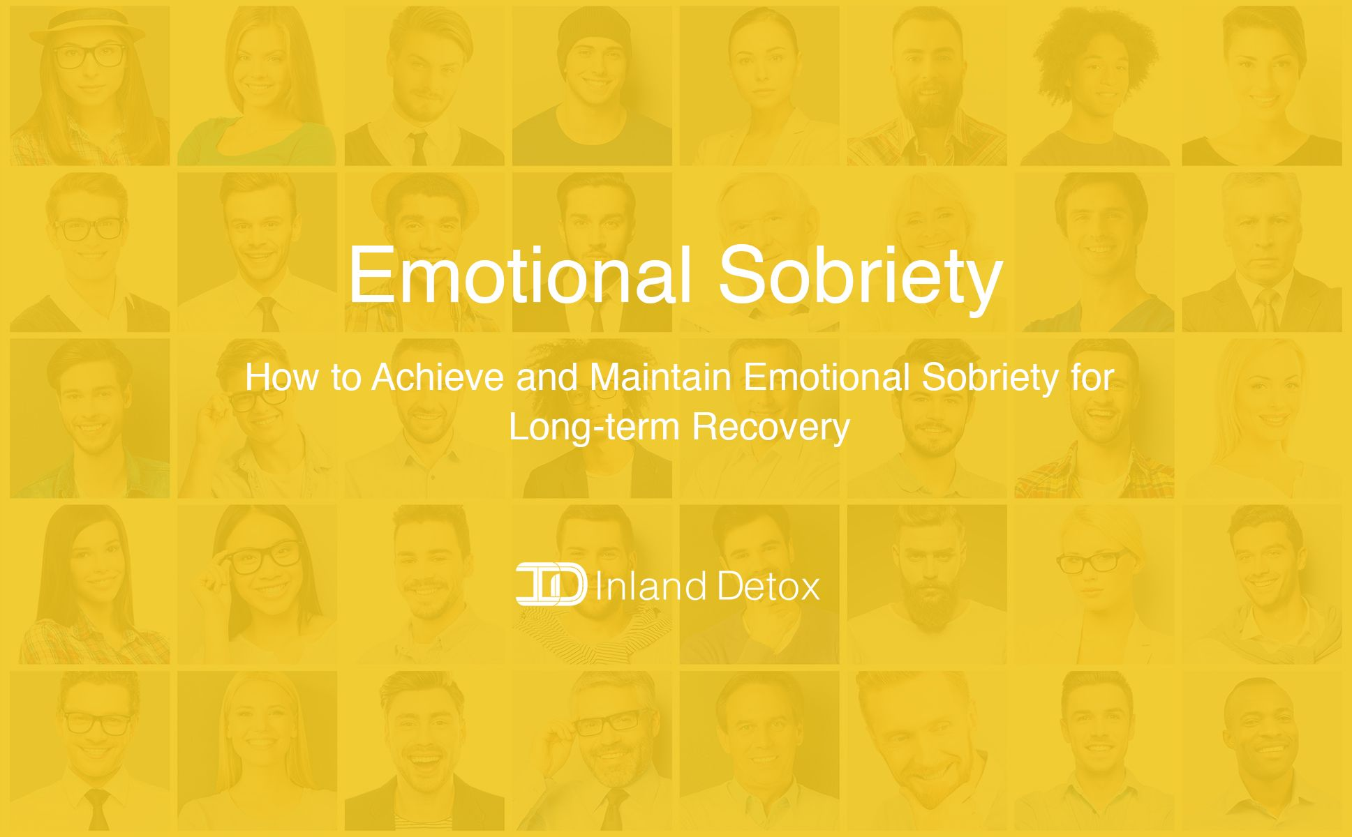 How to Achieve and Maintain Emotional Sobriety for Long