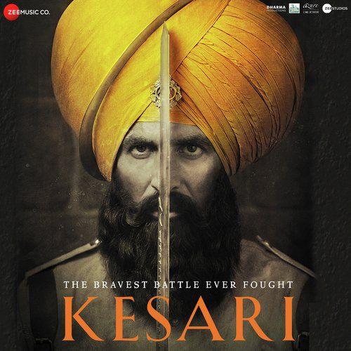 Kesari 2019 Hindi Movie Mp3 Songs Download Full Movies Download Full Movies Hindi Movies