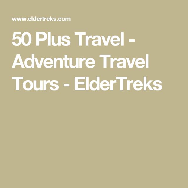 50 plus travel tours