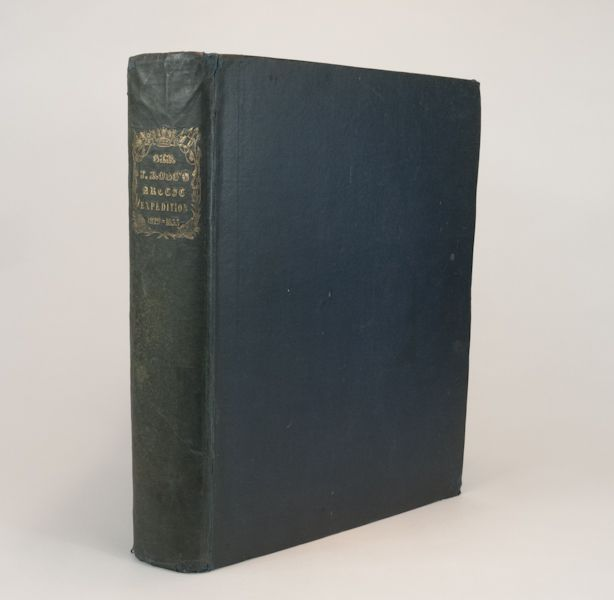 Chet Ross Rare Books » Narrative of a Second Voyage in Search of a North-West Passage, and of a Residence in the Arctic Regions During the Years 1829, 1830, 1831, 1832, 1833.