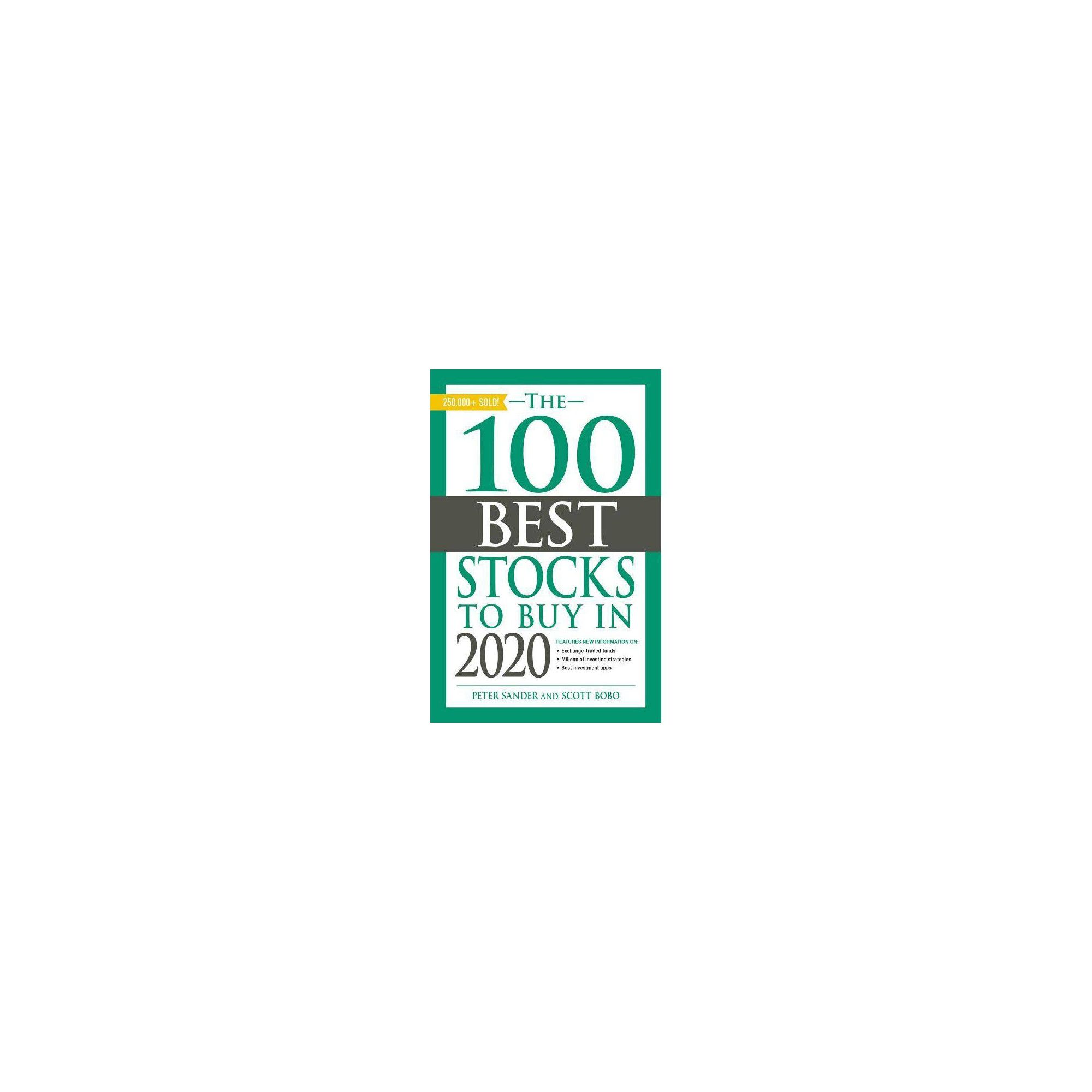 Best Stock For 2020.The 100 Best Stocks To Buy In 2020 By Scott Bobo