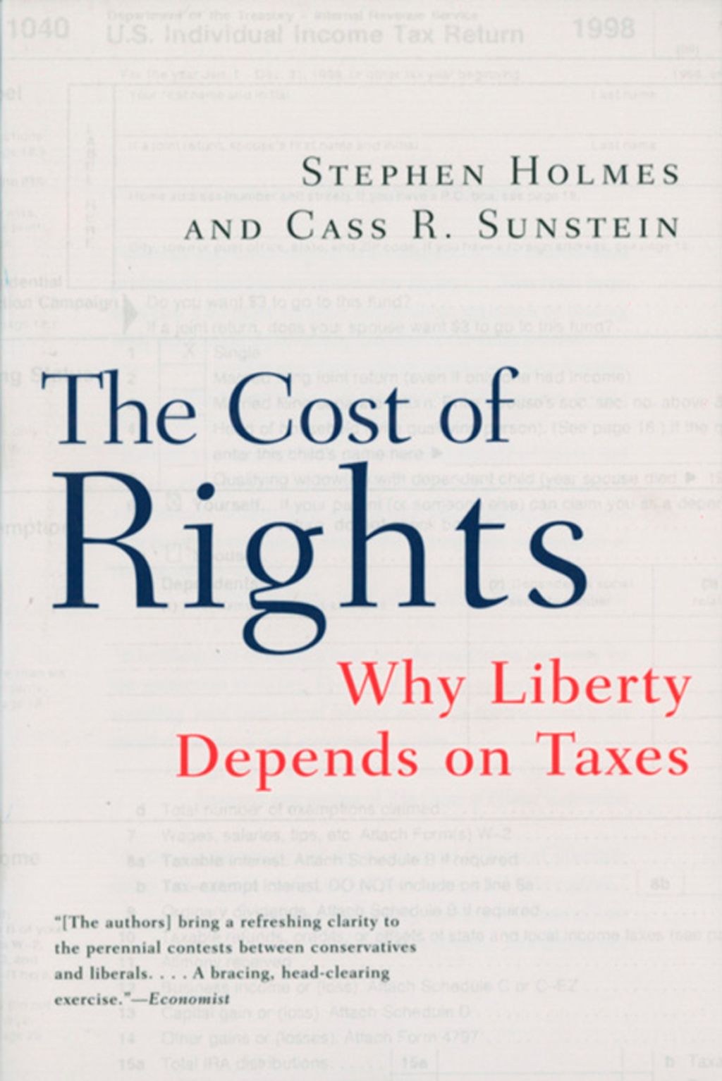 The Cost of Rights: Why Liberty Depends on Taxes (eBook