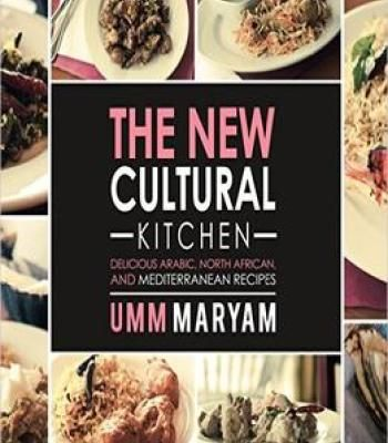 The new cultural kitchen delicious arabic north african and the new cultural kitchen delicious arabic north african and mediterranean recipes pdf forumfinder Gallery