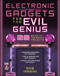 Electronic Gadgets for the Evil Genius / Edition 1 #electronicgadgets