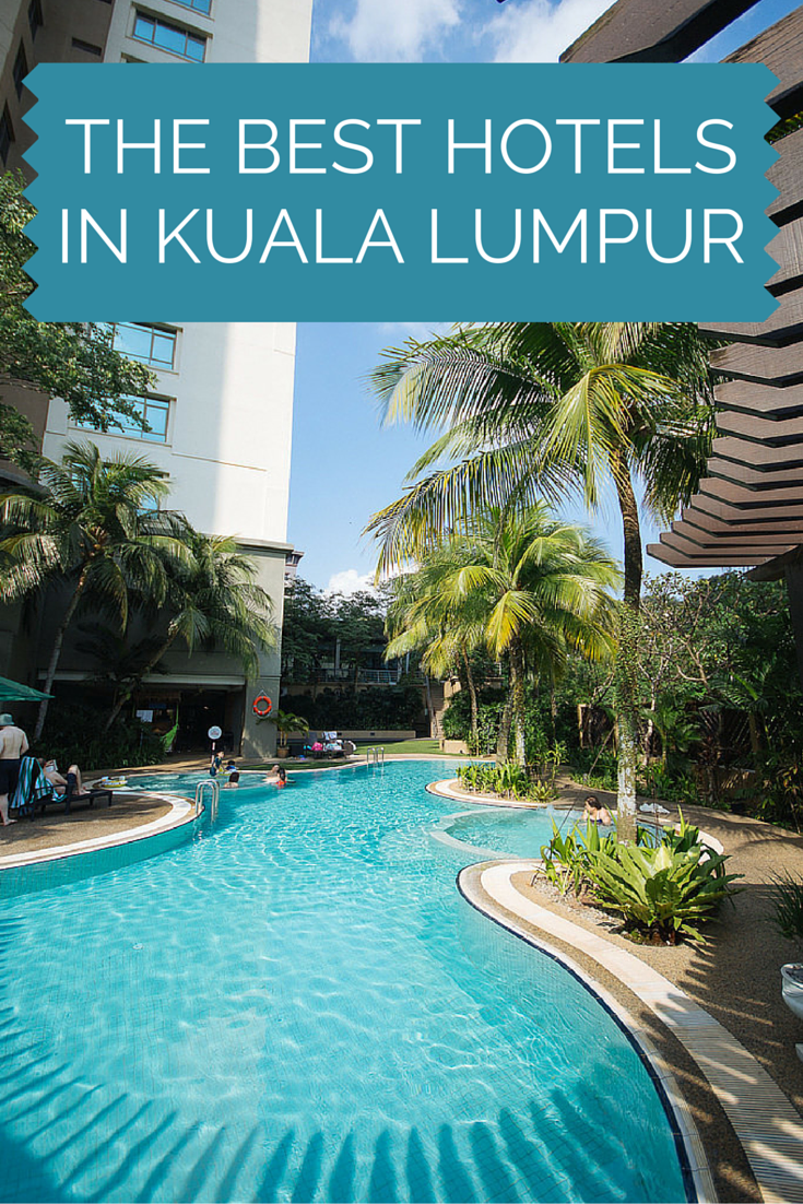 Our List Of The Top 4 Hotels In Kuala Lumpur Malaysia