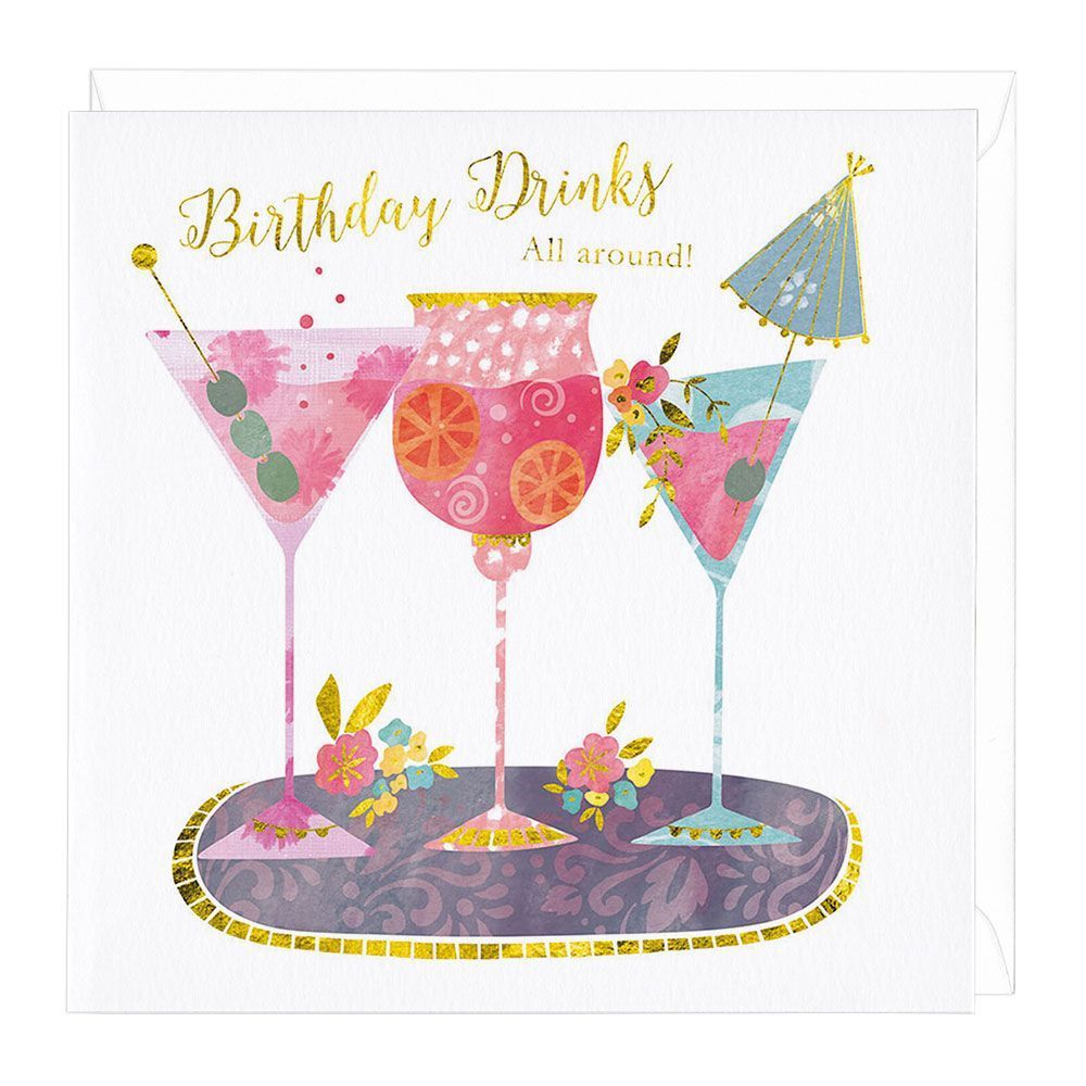 Birthday Cocktails Card Birthday Cheers Birthday Greeting Cards Birthday Greetings