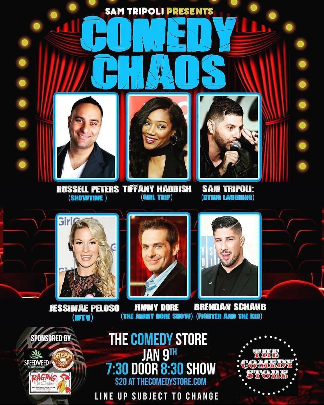#Repost @thejimmydoreshow  @samtripoli  This Tuesday Night Jan 9th Live at @thecomedystore its Comedy Chaos with @tiffanyhaddish @russellpeters @jessimaepeluso @thejimmydoreshow and @brendanschaub! Donuts  with @dreamdonuttruck  #TYT #TYTComedy #JimmyDore #TheComedyStore