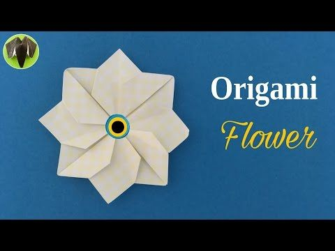 Origami Flower Tutorial By Paper Folds Diy Youtube Craft