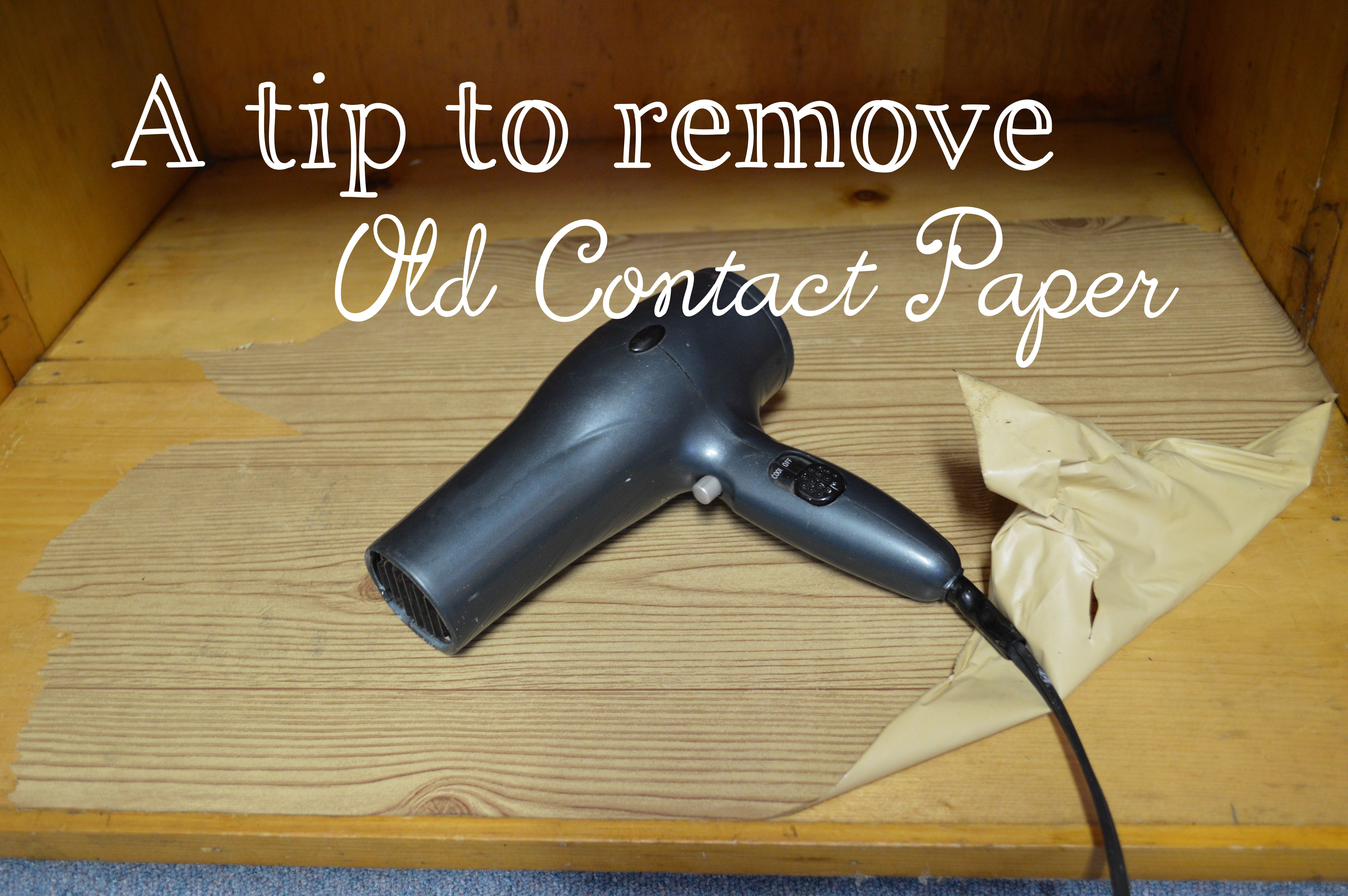 How To Remove Old Contact Paper Contact Paper Cleaning Hacks House Cleaning Tips