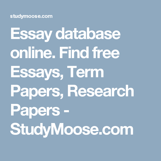 essay database online find free essays term papers research  essay database online find free essays term papers research papers   studymoosecom