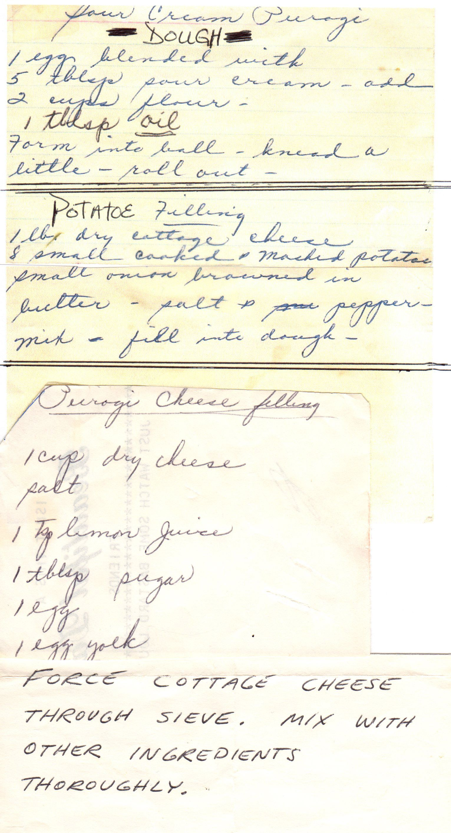 Nana's Pierogi Recipe. I had to pin this recipe just because it's handwritten and it sounds authentic.....so sweet:)