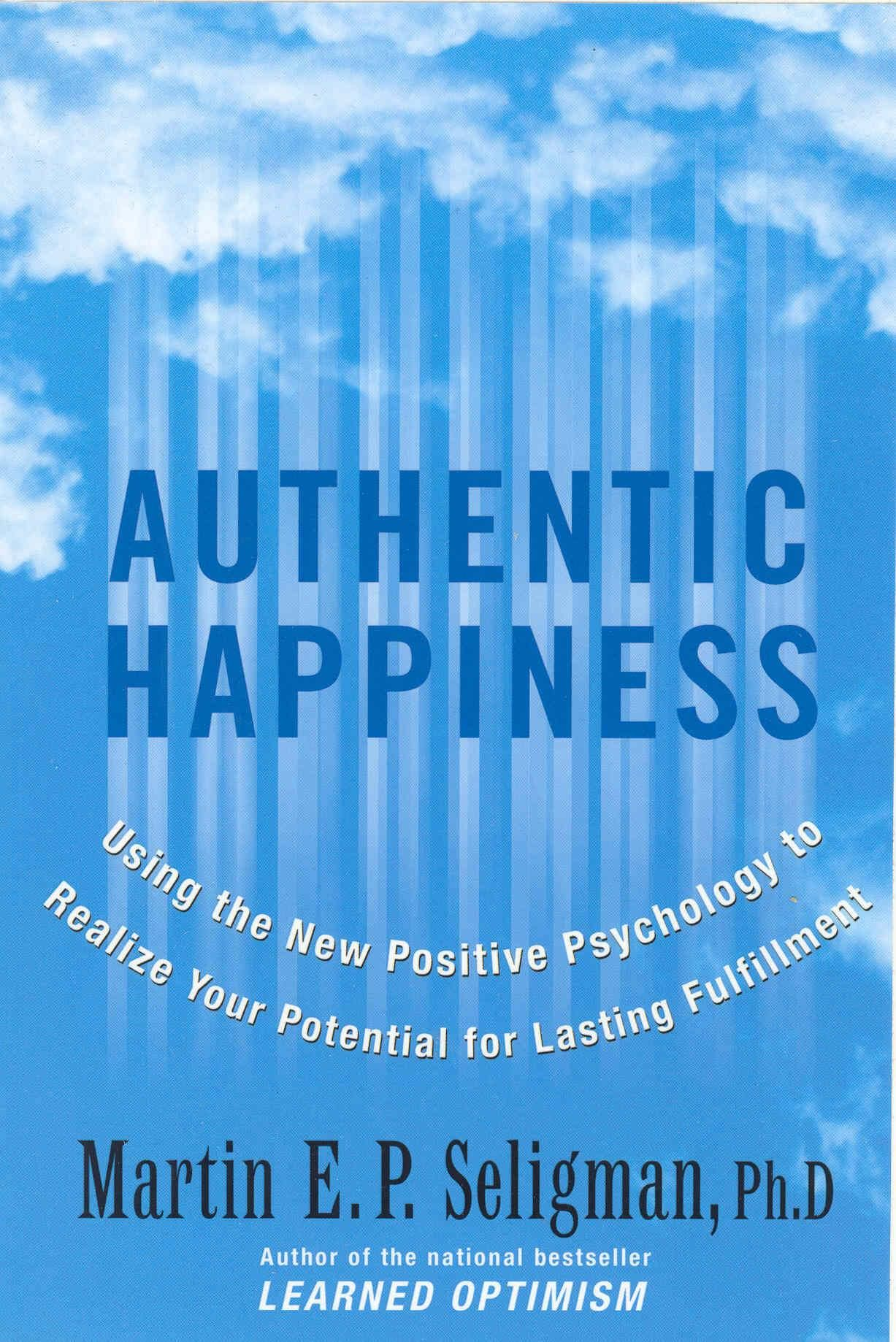 10 Great Psychology Books To Change Your Life Psychology Books Positive Psychology Authentic Happiness