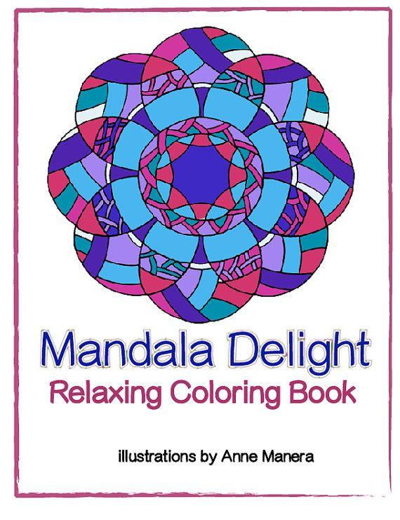 Mandala Delight Relaxing Coloring Book EBOOK Pdf By AnneManeraArts